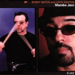 Bobby Matos & John Santos - I Don't Speak Spanish (But I Understand Everything When I'm Dancing)