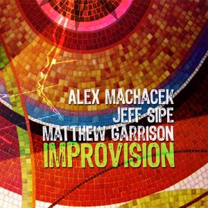 Alex Machacek - Improvision