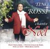 Tino Rossi chante Noël - Tino Rossi