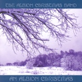 The Albion Christmas Band - Here We Come A' Wassailing