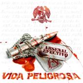 Vida Peligrosa  EP-Arsenal Efectivo