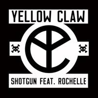 Shotgun feat rochelle single yellow claw mp3 download rochelle single mp3 download yellow claw stopboris Choice Image