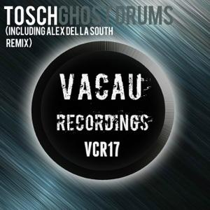 Tosch - Ghost Drums