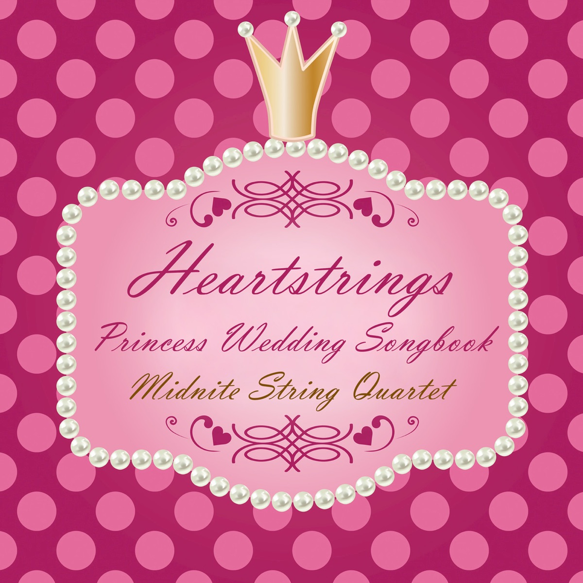 Heartstrings Princess Wedding Songbook Midnite String Quartet CD cover