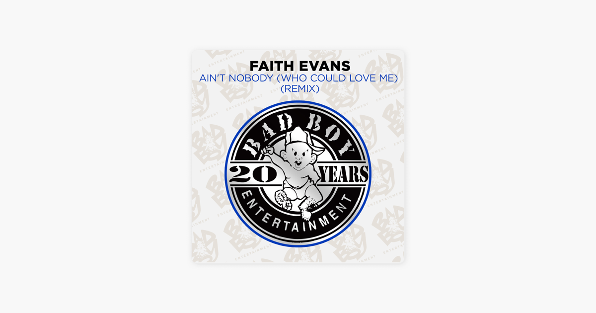 Ain't Nobody (Who Could Love Me) [Remix] - EP by Faith Evans on iTunes
