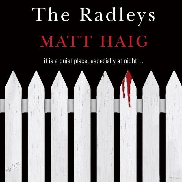 The Radleys Unabridged By Matt Haig Download The Radleys