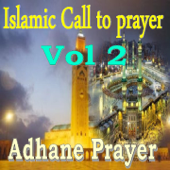 Islamic Call To Prayer, Vol. 2 (Quran)-Adhane Prayer