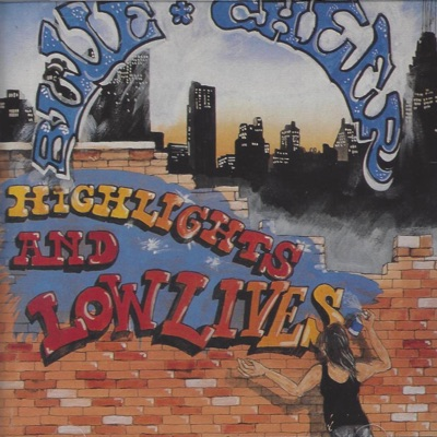 Highlights & Lowlives - Blue Cheer