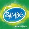 Sambô, Made In Brazil, Sambô
