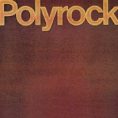 Polyrock - Your Dragging Feet