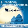 A Traditional American Christmas the Songs You Love