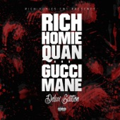 Rich Homie Quan and Gucci Mane (Delux Edition)
