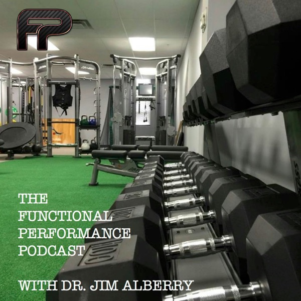 The Functional Performance Podcast
