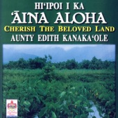 Aunty Edith Kanaka'ole - A'ali'i Kumakani O Ka'u