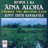 Aunty Edith Kanaka'ole - Ke One Kaulana O Hawai'i