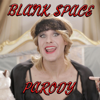 Blank Space Parody - Bart Baker