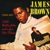 Thinking About Little Willie John and a Few Nice Things, James Brown