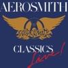 Classics Live!, Aerosmith
