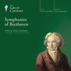 Robert Greenberg & The Great Courses - The Symphonies of Beethoven  artwork