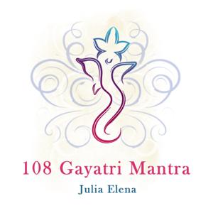 Julia Elena - 108 Gayatri Mantra