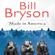 Bill Bryson - Made in America (Unabridged)