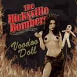 The Hicksville Bombers - So Hot She's Cool