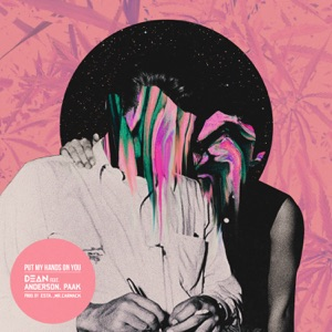 Put My Hands On You (feat. Anderson .Paak) - Single Mp3 Download