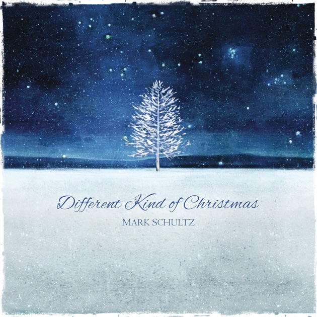 Different Kind of Christmas - Single by Mark Schultz on Apple Music