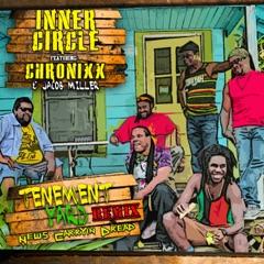 Tenement Yard (News Carrying Dread) [feat. Chronixx, Jacob Miller]