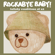 The Sweetest Thing - Rockabye Baby!
