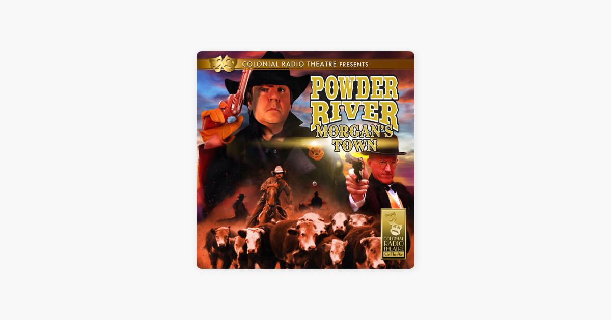 Powder River - Morgan's Town - Jerry Robbins