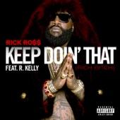 Keep Doin' That (Rich Bitch) [feat. R. Kelly] - Single