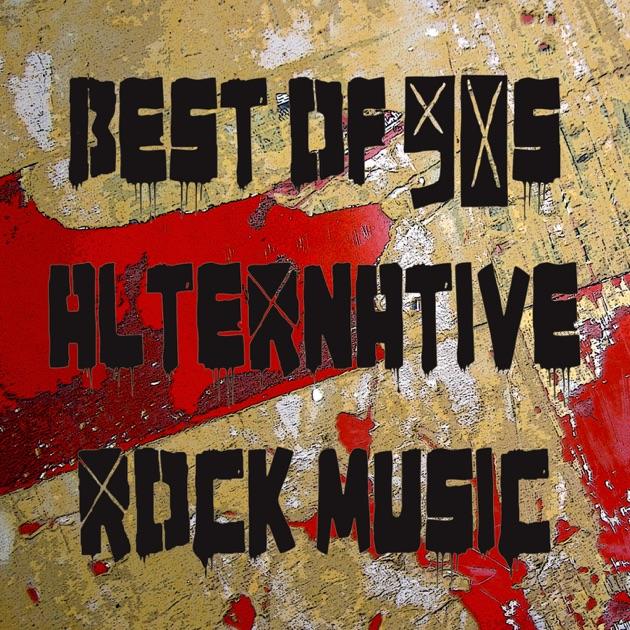 Alternative Rock Musicians: Best Of 90's Alternative Rock Music: Greatest Songs & Top