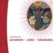 Amruthavarsha, Vol. 1 (Shlokas on Ganapathi, Guru & Navagraha)