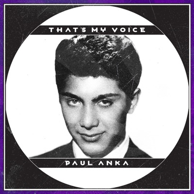 That's My Voice - Paul Anka