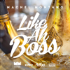 Machel Montano - Like Ah Boss artwork
