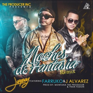 Noches de Fantasía (Remix) [feat. J Alvarez & Farruko] - Single Mp3 Download