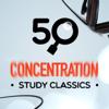 50 Concentration Study Classics - Various Artists