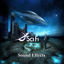 ‎Sci Fi Sound Effects Outer Limits, Vol  2 by Sci Fi Effects Group