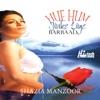 Hue Hum Jinke Liye Barbad - Vol. 3
