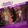 Fundamental - Samba Pra Festa