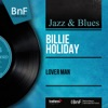 Lover Man (Mono Version), Billie Holiday