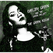 Chelsey Green and the Green Project - People Make the World Go 'Round