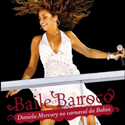 Baile Barroco - Daniela Mercury