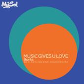 Music Gives U Love (feat. Lisa Millett) [Groove Assassin Remix]