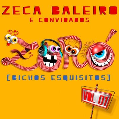 Zoró, Vol. 1 (Bichos Esquisitos) - Zeca Baleiro