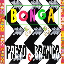 Preto e branco by bonga on apple music preto e branco thecheapjerseys Images