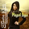 Pagal Jiya feat Apache Indian Single