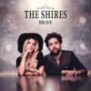 Brave - The Shires