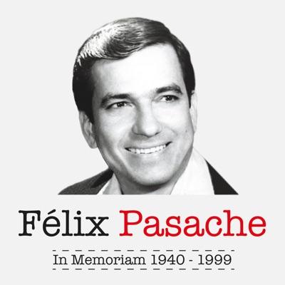 Félix Pasache: In Memoriam (1940 - 1999) - Félix Pasache